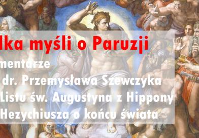 Komentarze do Listu Augustyna o końcu świata